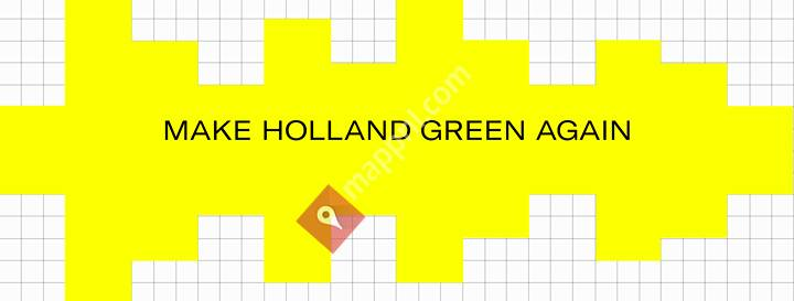 Make Holland Green Again